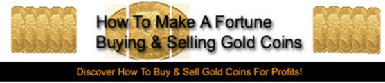 Thumbnail How To Make A Fortune Buying & Selling Gold Coins