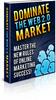 Thumbnail Dominate the Web 2 0 Market (PLR)