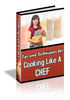 Thumbnail 101  TIPS AND TECHNIQUES FOR COOKING LIKE A CHEF (PLR)