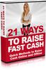 Thumbnail NEW 2010 21 Ways to Raise Fast Cash (MRR)