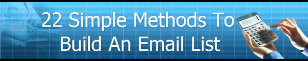 Pay for 22 Simple Methods To Build An Email List!