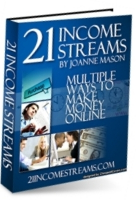 Pay for 21 INCOME STREAMS MULTIPLE WAYS TO MAKE MONEY ONLINE MRR