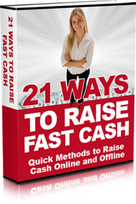 Pay for NEW 2010 21 Ways to Raise Fast Cash (MRR)
