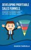 Thumbnail Developing Profitable Sales Funnels