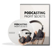 Thumbnail Podcasting Profit Secrets Video Version