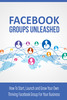 Thumbnail Facebook Groups Unleashed