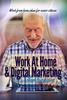 Thumbnail Work At Home & Digital Marketing For Seniors