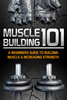 Thumbnail Muscle Building 101