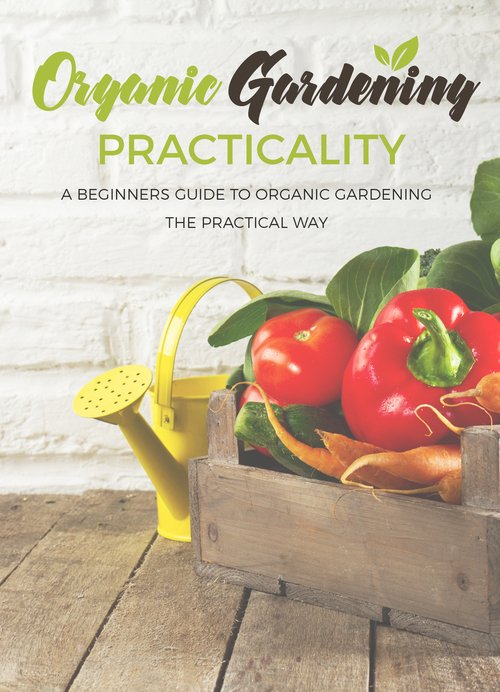 Pay for Organic Gardening Practicality