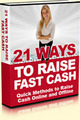 Thumbnail *HOT!* 21 Ways To Raise Fast Cash