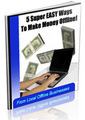 Thumbnail *HOT!* Make Money Offline Master Resell Rights