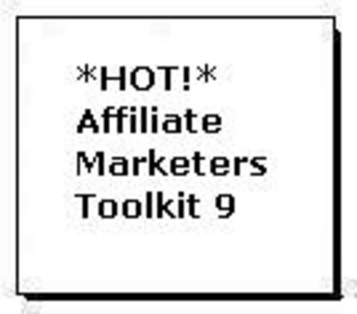 Pay for *HOT!* Affiliate Marketers Toolkit 9
