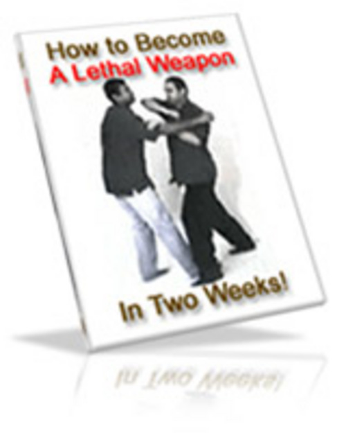 Pay for *HOT!* Become A Lethal Weapon In 2 Weeks