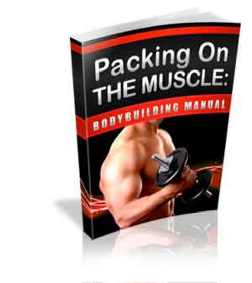 Pay for *HOT!* Packing On The Muscle Master Resell Rights