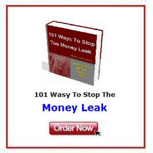 Pay for *NEW!* 101 Ways To Stop The Money Leak Today
