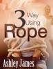 Thumbnail Three Way Using Rope