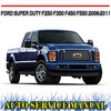 Thumbnail SUPER DUTY F250 F350 F450 F550 2006-11 SERVICE REPAIR MANUAL