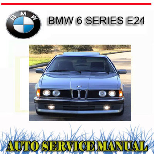 Pay for BMW 6 SERIES E24 633 635 M6 1983-89 WORKSHOP SERVICE MANUAL