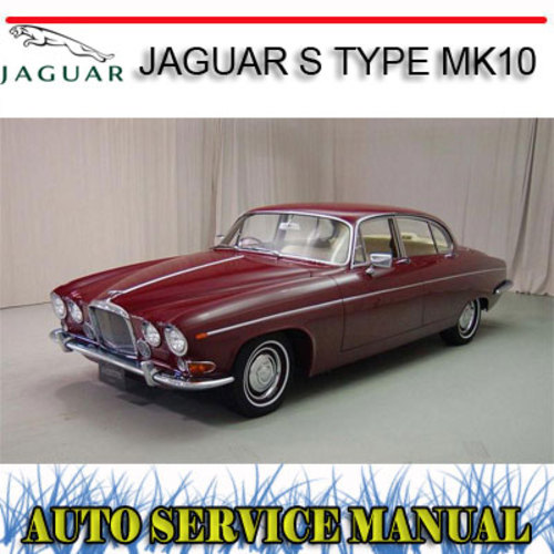 Pay for S TYPE MK10 MARK 10 420 420G 1960-70 WORKSHOP SERVICE MANUAL
