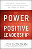 Thumbnail The power of positive leadership by Jon Gordon  (Ebook)