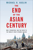 Thumbnail The End of the Asian Century: War, Stagnation, and the Risks
