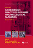 Thumbnail Good Design Practices for GMP Pharmaceutical Facilities