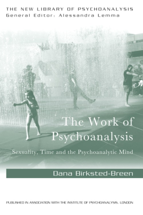 Pay for The Work of Psychoanalysis: Sexuality,Psychoanalytic Mind