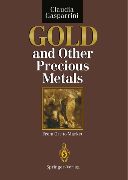 Pay for Gold and Other Precious Metals: From Ore to Market