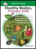 Thumbnail Healthy Bodies, Happy Kids, Resource Book  (AU Version)