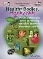 Thumbnail Healthy Bodies, Happy Kids, Book 3  (AU Version)