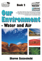 Thumbnail Our Environment  Bk 2 Water and Air (US Version)