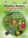 Thumbnail Healthy Bodies, Happy Kids, Book 2 (US Version)