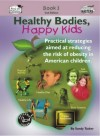 Thumbnail Healthy Bodies, Happy Kids, Book 3 (US Version)