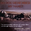 Thumbnail MP3 - 03 Kenneth L. King - Do You Remember my Name In A Better Time