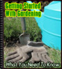 Thumbnail Getting Started With Gardening: What You Need To Know - PLR