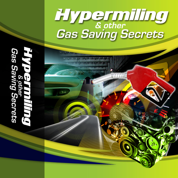Pay for Hypermiling & other Gas Saving Secrets