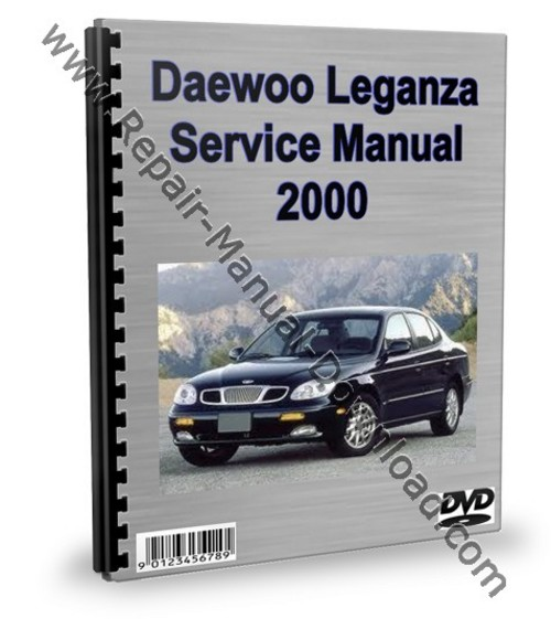 daewoo leganza service repair manual workshop download download m rh tradebit com Car Hood Open Smart Car Service Manual