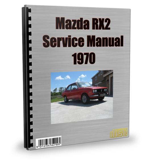 Pay for Mazda RX2 1970 Service Repair Manual Download
