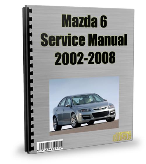 Pay for Mazda 6 2002-2008 Service Repair Manual Download