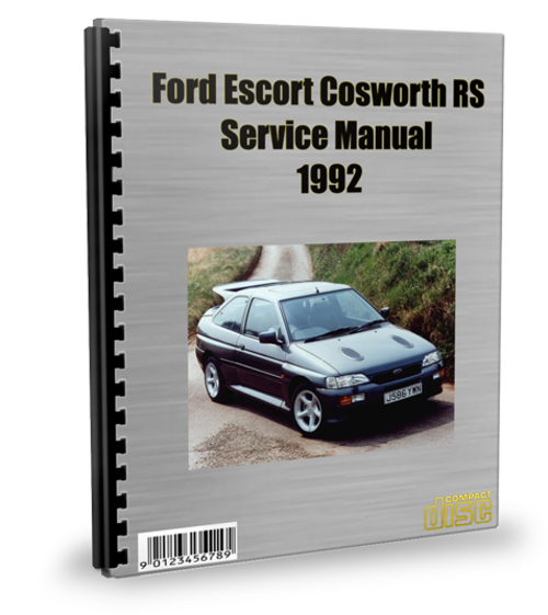 Pay for Ford Escort Cosworth RS 1992 Service Repair Manual Download