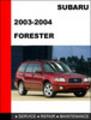 Thumbnail 2003-2004 Subaru Forester Factory Service Repair Manual