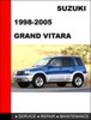 Thumbnail Suzuki Grand Vitara 1998-2005 Service Repair Manual