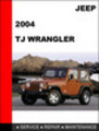 Thumbnail Jeep TJ Wrangler 2004 Service Repair Manual