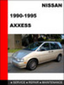 Thumbnail Nissan Axxess 1990-1995 Factory Service Repair Manual
