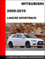 Thumbnail Mitsubishi lancer Sportback 2009-2010 Service Repair Manual