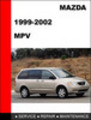 Thumbnail Mazda MPV 1999-2002 Workshop Factory Service Repair Manual