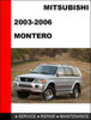 Thumbnail Mitsubishi Montero 2003-2006 Factory Service Repair Manual