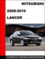 Thumbnail Mitsubishi Lancer 2008-2010 Factory Service Repair Manual