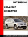 Thumbnail Mitsubishi Endeavor 2004-2007 Factory Service Repair Manual