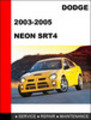 Thumbnail Dodge Neon SRT4 2003-2005 Workshop Service repair manual
